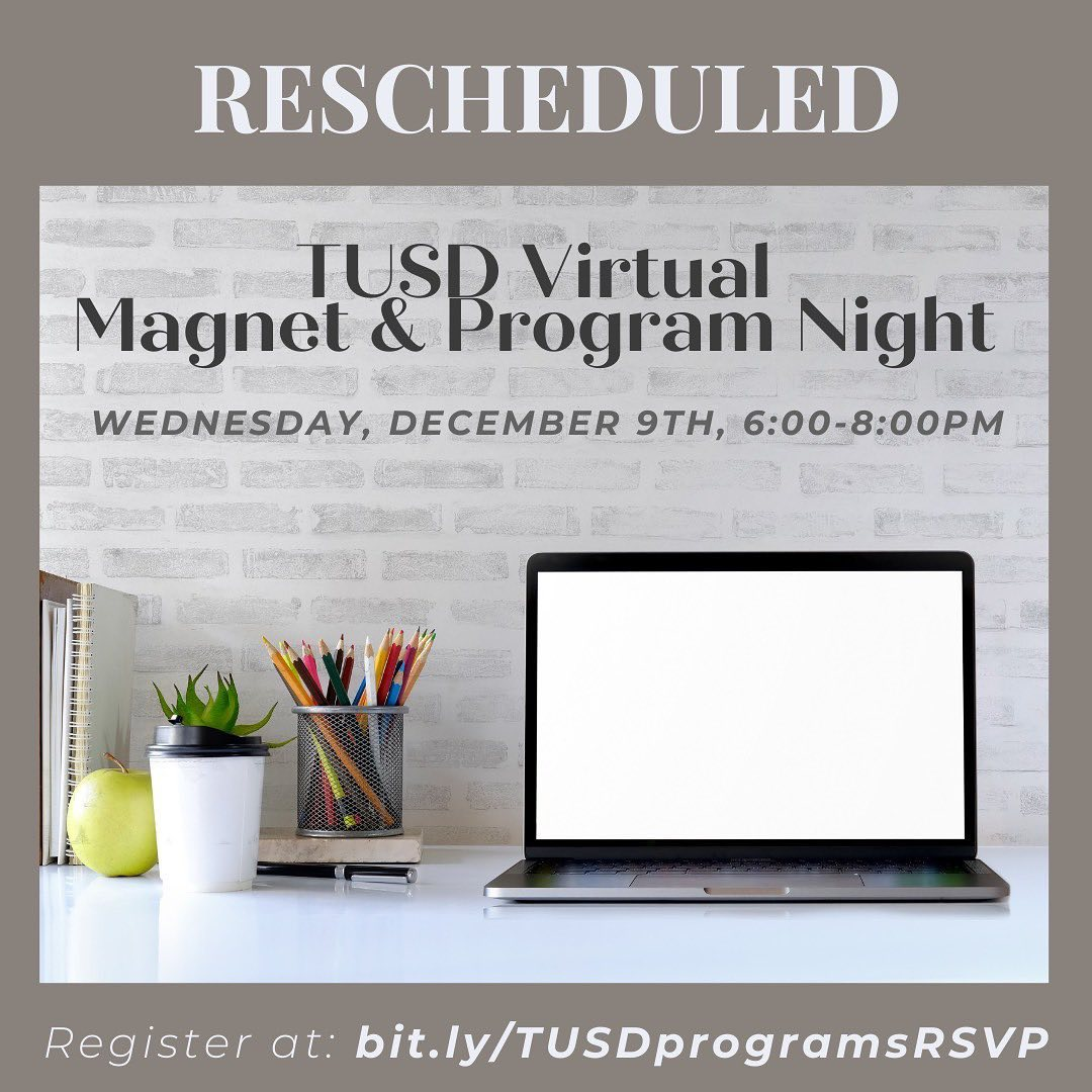 TUSD Virtual Magnet & Program Night Rescheduled