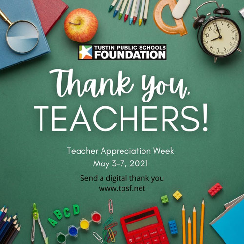 Tustin Public School Foundation Thank you Teachers!