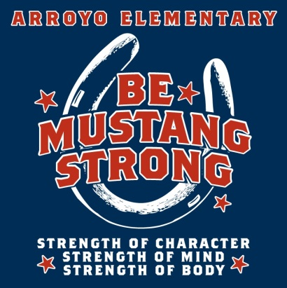 Arroyo motto Be Mustang Strong shown over a horseshoe