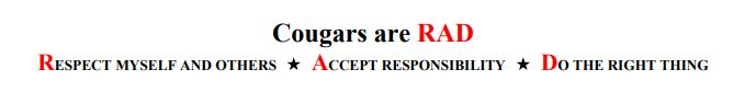 Cougars are RAD Respect myself and others Accept Responsibility Do the right thing
