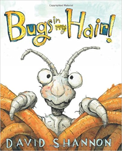 "Book ""Bugs in my Hair!"" by David Shannon"