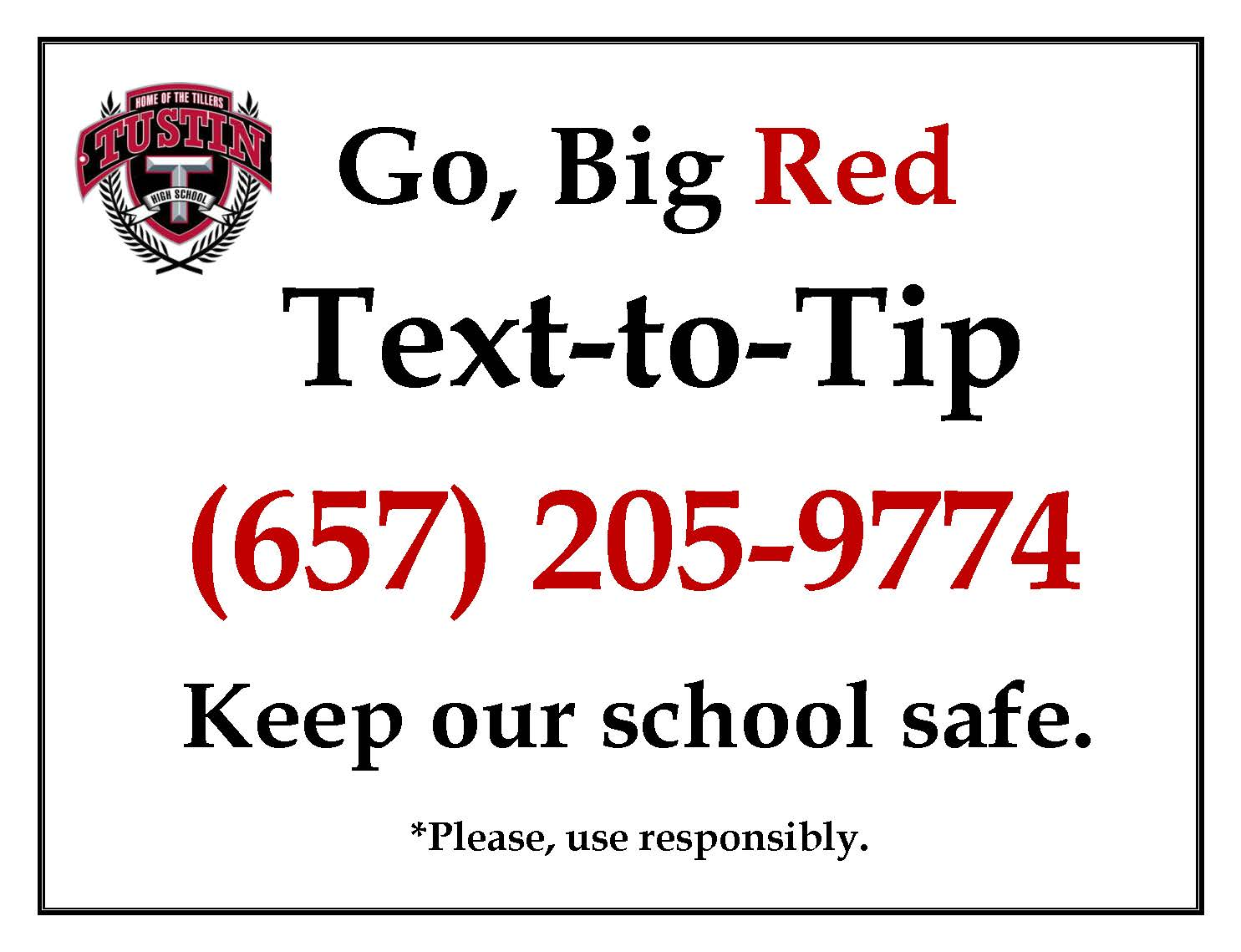 Go Big Red, Text to Tip phone number, Keep our School Safe.