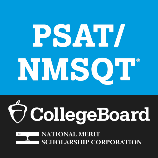 PSAT/NMSQT; college board and National Merit Scholarship Corporation written in white on a blue and black background