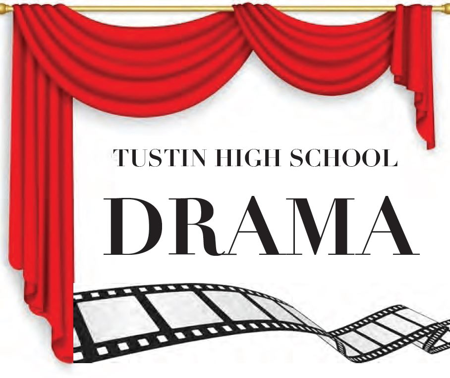 Tustin High School Drama with a red stage curtain and film roll under the words