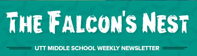 The Falcon's Nest - Utt Middle School Weekly Newsletter