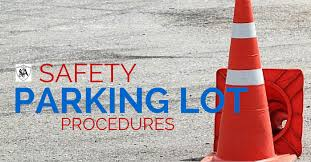 Safety Parking Lot Procedures